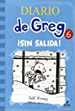 Sin Salida! (Cabin Fever) (Turtleback School & Library Binding Edition) (Diary of a Wimpy Kid) (Spanish Edition)