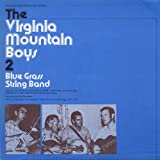 Virginia Mountain Boys 2: Bluegrass String Band