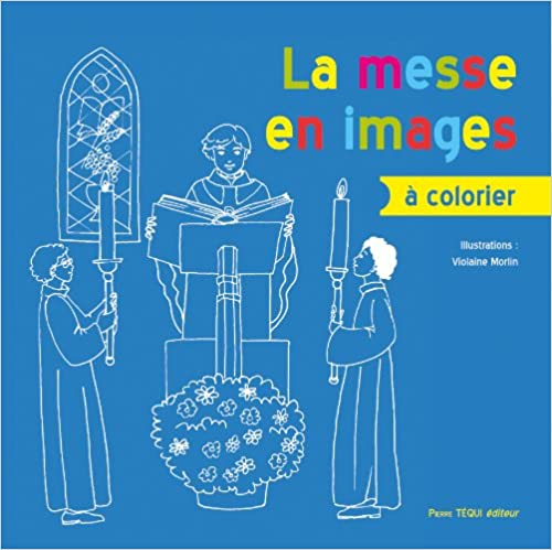 La Messe en Images a Colorier pdf