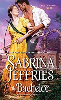 The Bachelor (Duke Dynasty Book 2) by [Jeffries, Sabrina]