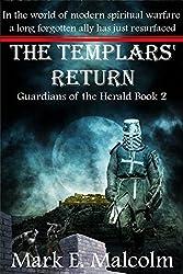The Templars' Return: Guardians of the Herald Book 2