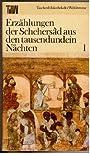 Erzählungen der Schehersad aus den tausendundein Nächten Band 1 und 2 - Horst Lothar (Hg.) Teweleit