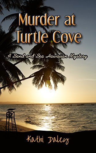 (Murder  At Turtle Cove (Sand and Sea Hawaiian Mystery Book 5))