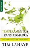 Temperamentos Transformados, Tim LaHaye, 0789919346