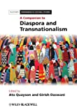 A Companion to Diaspora and Transnationalism, Quayson, 140518826X