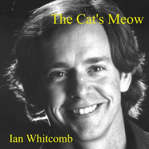 The Cat's Meow - Ukulele Favorites From The Roaring Twenties - Ian Whitcombs Ukulele