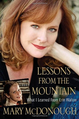 Download Lessons from the Mountain: What I Learned from Erin Walton ebook