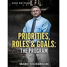 Priorities, Roles & Goals: The Program