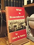 What Is Remembered?, Alice B. Toklas, 0865471800