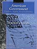 American Government: Freedom, Rights, Responsibilities (Teacher's Guide)