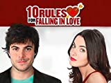 10 Rules For Falling In Love