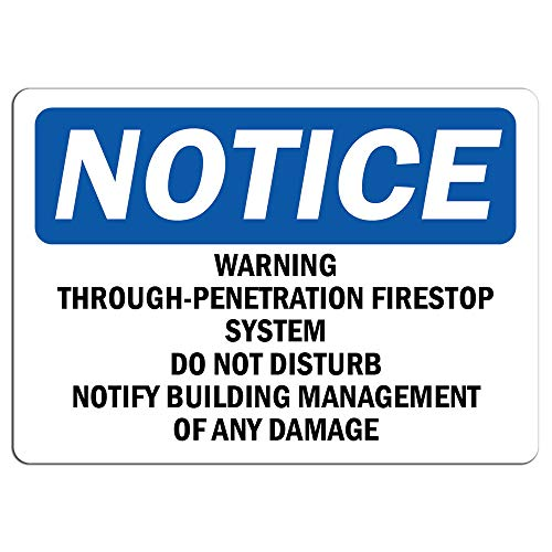 Notice - Warning Through-Penetration Firestop System Sign | Label Decal Sticker Retail Store Sign Sticks to Any Surface -