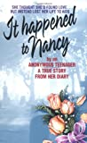 """It Happened to Nancy By an Anonymous Teenager, A True Story from Her Diary"" av Anonymous Teenager"