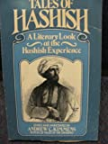 Tales of Hashish, Andrew C. Kimmens, 0688081940