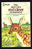 The Story of a Red Deer, J. W. Fortescue, 0862411742
