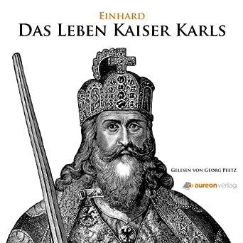 Das Leben Kaiser Karls
