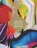 Digital Textile Design, Second Edition, Melanie Bowles and Ceri Isaac, 1780670028