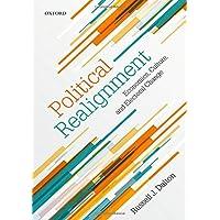 Political Realignment: Economics, Culture, and Electoral Change