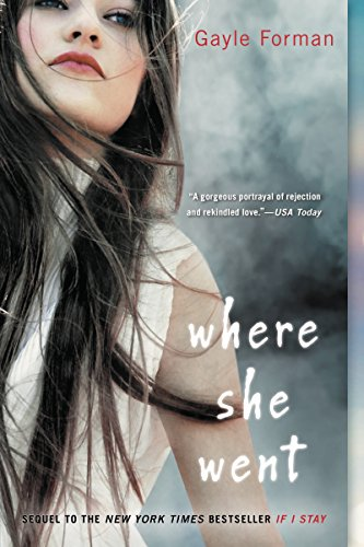 Where She Went (If I Stay, Book 2) cover
