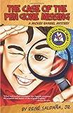Case of the Pen Gone Missing: A Mickey Rangel Mystery / El caso de La pluma perdida: Coleccion Mickey Rangel, detective privado