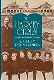 Harvey Girls, Lesley Poling-Kempes, 1557780641