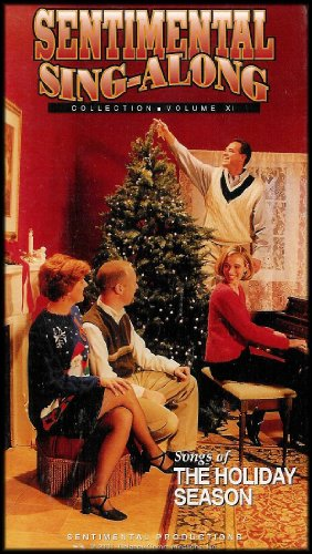 Songs of the Holiday Season [Sentimental Sing-Along Collection] Volume XI
