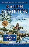The Amarillo Trail (Ralph Compton's Trail Drive, No. 24)