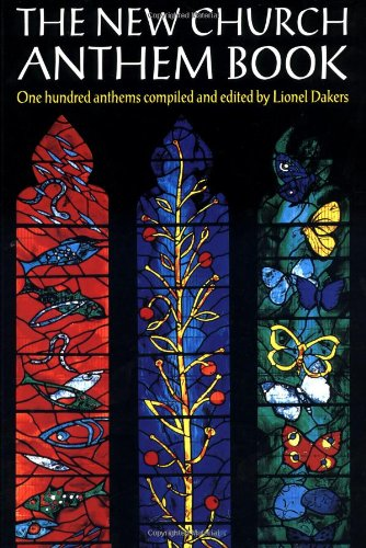 (The New Church Anthem Book: One Hundred Anthems)