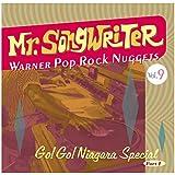 ミスター・ソングライター~ワーナー・ポップ・ロック・ナゲッツ Vol.9~ ゴー!ゴー!ナイアガラ・スペシャル パート 1