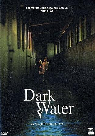 Dark water: Amazon.it: Fumiyo Kohinata, Hitomi Kuroki, Rio Kanno, Mirei  Oguchi, Asami Mizukawa, Hideo Nakata, Fumiyo Kohinata, Hitomi Kuroki: Film  e TV