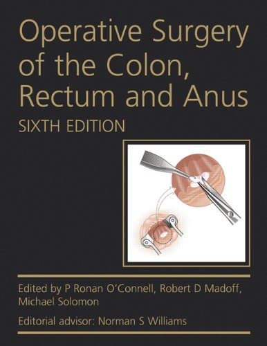 Operative Surgery of the Colon, Rectum and (Ascrs Textbook)