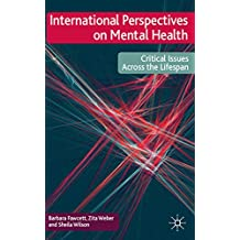 International Perspectives on Mental Health: Critical issues across the lifespan