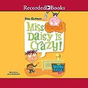 Miss Daisy is Crazy: My Weird School #1 | Dan Gutman