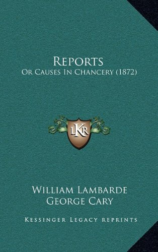 Read Online Reports: Or Causes In Chancery (1872) ebook