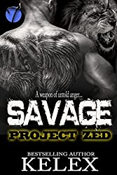 Savage: A Bear Mountain Story (Project Zed Book 2)