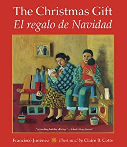 The Christmas Gift: El regalo de Navidad by [Jiménez, Francisco]