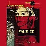 Fake ID: Hunted | Walter Sorrells