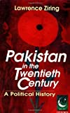 img - for Pakistan in the Twentieth Century: A Political History (Jubilee Series) by Lawrence Ziring (2000-02-03) book / textbook / text book