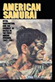 American Samurai, Craig M. Cameron, 0521525926