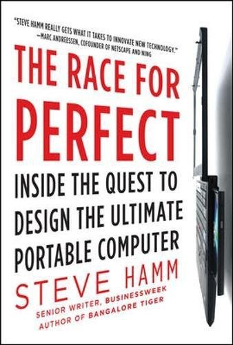 Price comparison product image The Race for Perfect:  Inside the Quest to Design the Ultimate Portable Computer (Business Books)
