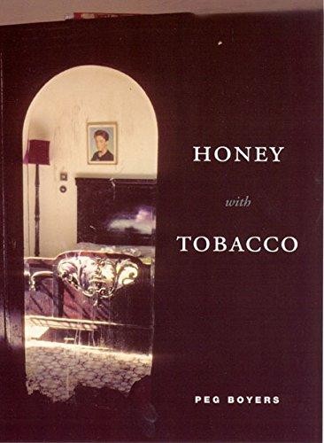 Honey with Tobacco (Phoenix Poets)