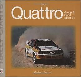 Audi Quattro (Rally Giants): Amazon.es: Graham Robson: Libros en idiomas extranjeros
