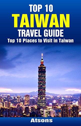 The first-timer's travel guide to tainan, taiwan.