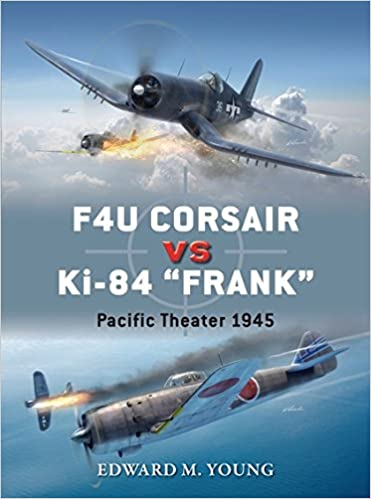 amazon f4u corsair vs ki 84 frank pacific theater 1945 duel
