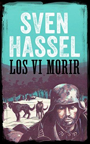 Descargar Libro Los Vi Morir: Edición Española Sven Hassel