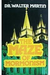 The Maze of Mormonism Paperback