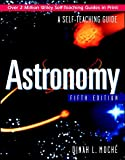 Astronomy: A Self-Teaching Guide Fifth Edition