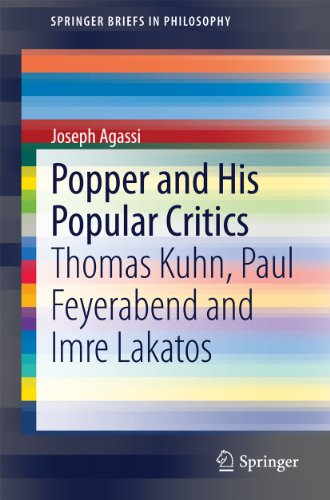 Popper and His Popular Critics: Thomas Kuhn, Paul Feyerabend and Imre Lakatos (SpringerBriefs in Philosophy) Pdf