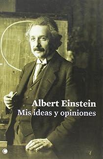 Mis ideas y opiniones par Einstein