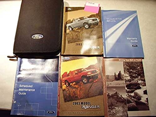 2003 ford ranger owners manual ford amazon com books rh amazon com 2003 ford ranger xlt owners manual 2003 Ford Ranger Service Schedule